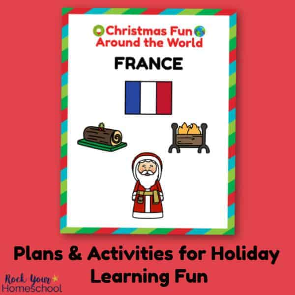 Use these plans & activities for holiday learning fun with Christmas Fun in France.