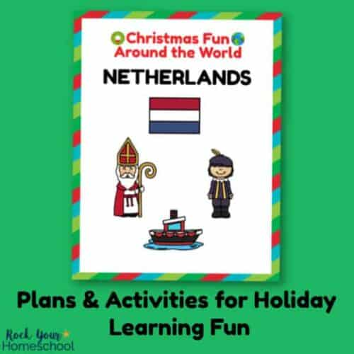 Make holiday learning fun easy & stress-free with these Christmas Fun in Netherlands plans & activities.