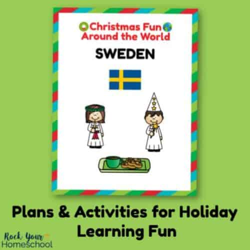 You can use these plans & activities for Christmas Fun in Sweden for holiday learning fun with your kids.