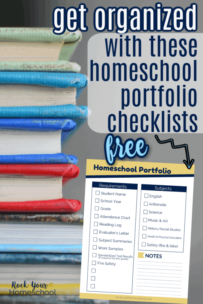 Stack of colorful books with free printable homeschool portfolio checklist to feature how these checklists can help you get & stay organized