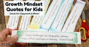 These free printable Growth Mindset Qutoes for Kids are great for copywork, positive reminders, & more!