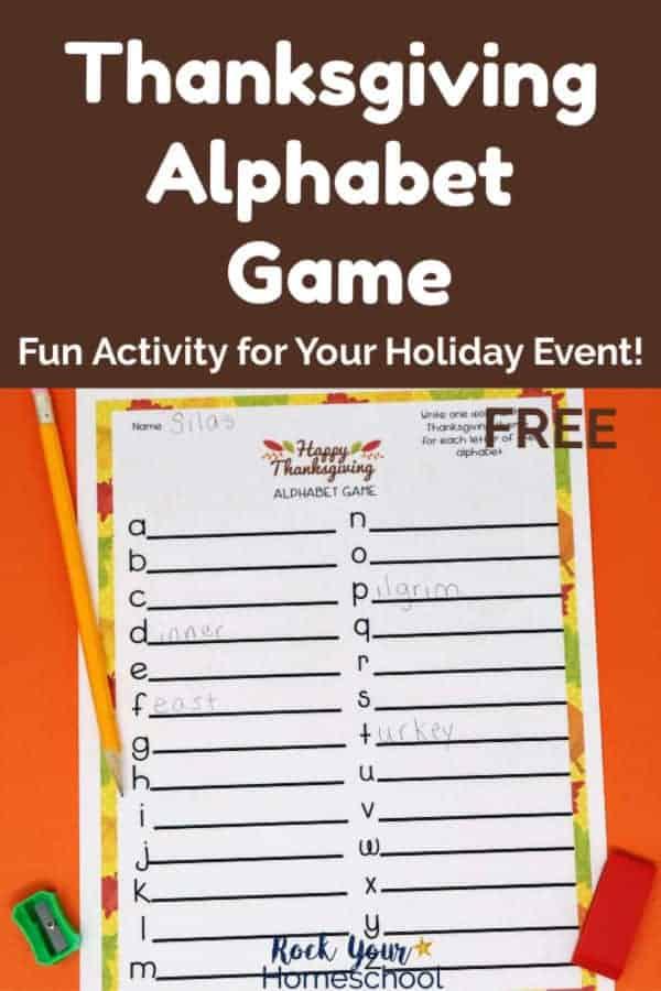 Thanksgiving Alphabet Game printable with yellow pencil, green pencil sharpener, & red eraser on orange paper