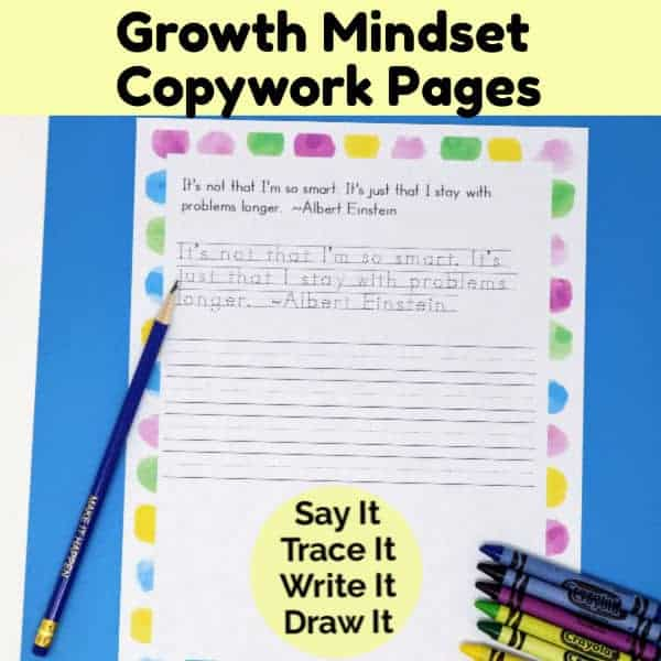 These growth mindset copywork pages are wonderful ways to promote positive thinking & living skills for all ages.