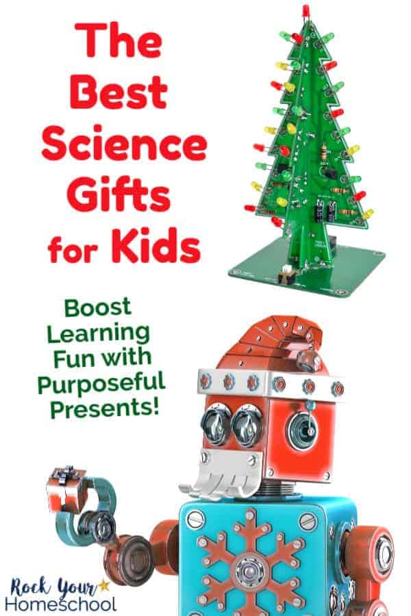 The Best Science Gifts for Kids to Enjoy Learning Fun