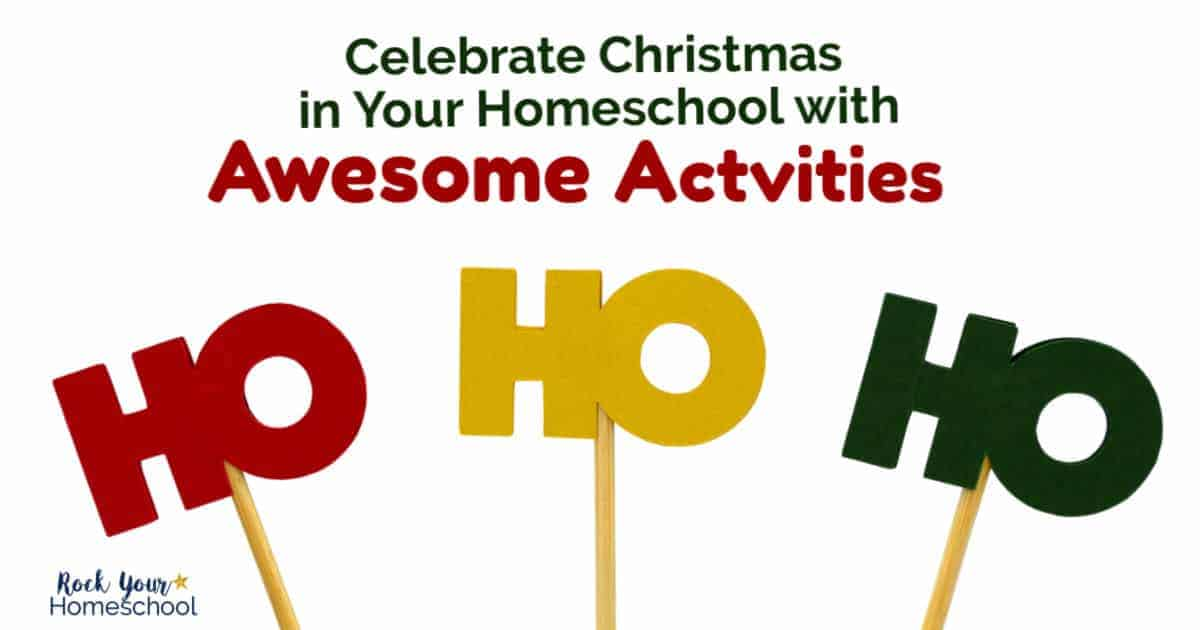 Enjoy a special Christmas celebration in your homeschool with these amazing holiday activities.