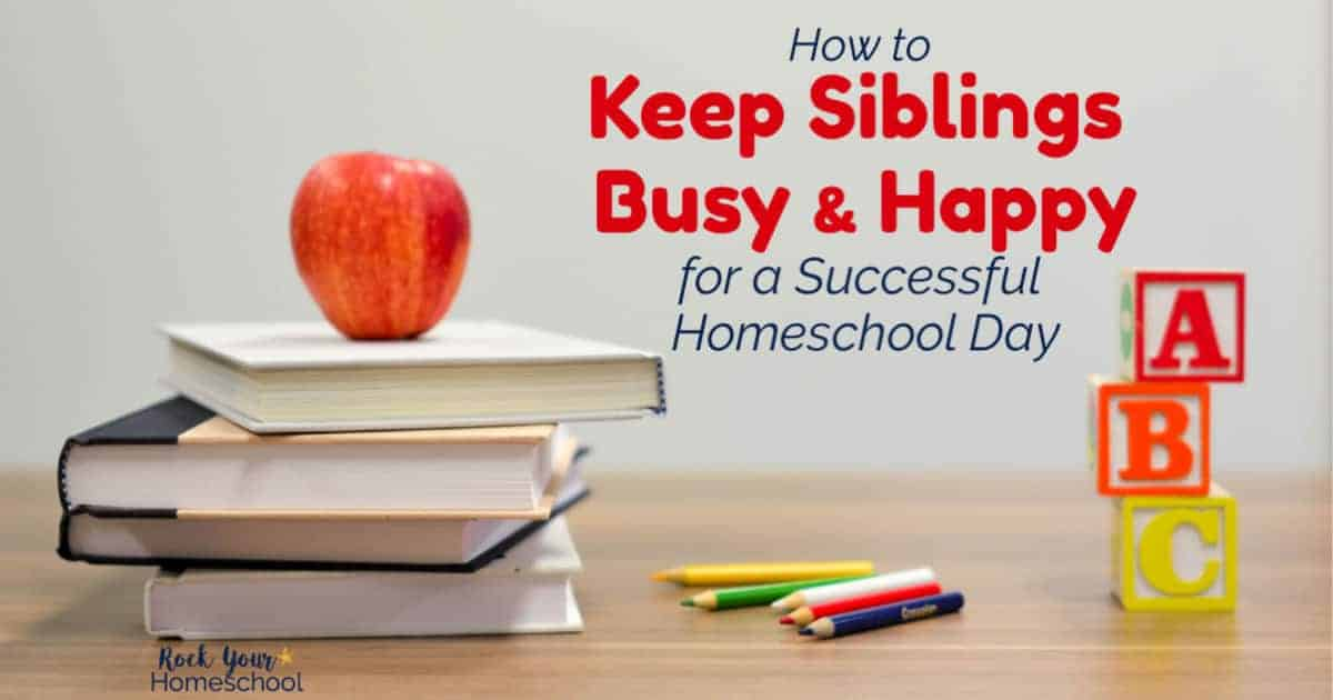Discover how these tips & tricks from a homeschool mom of 5 can help you keep siblings busy & happy so you can enjoy your homeschool day