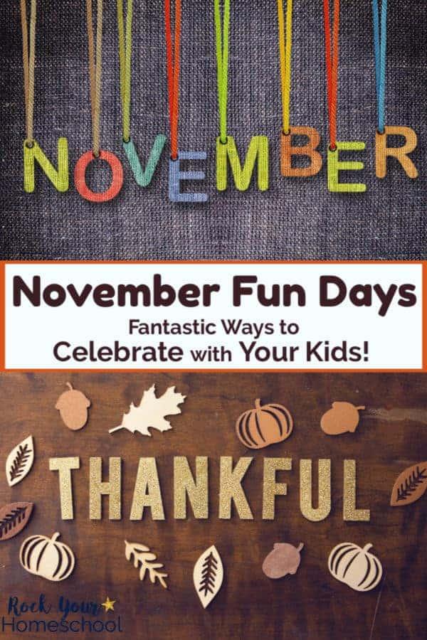 Special Ways to Celebrate November Fun Days with Kids
