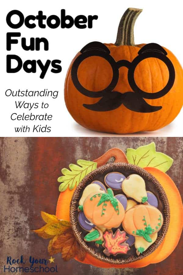 Pumpkin with black felt glasses, eyebrows, & mustache and ceramic pumpkin plate filled with fall-themed cookies on wood background for a variety of ways to celebrate October Fun Days with kids
