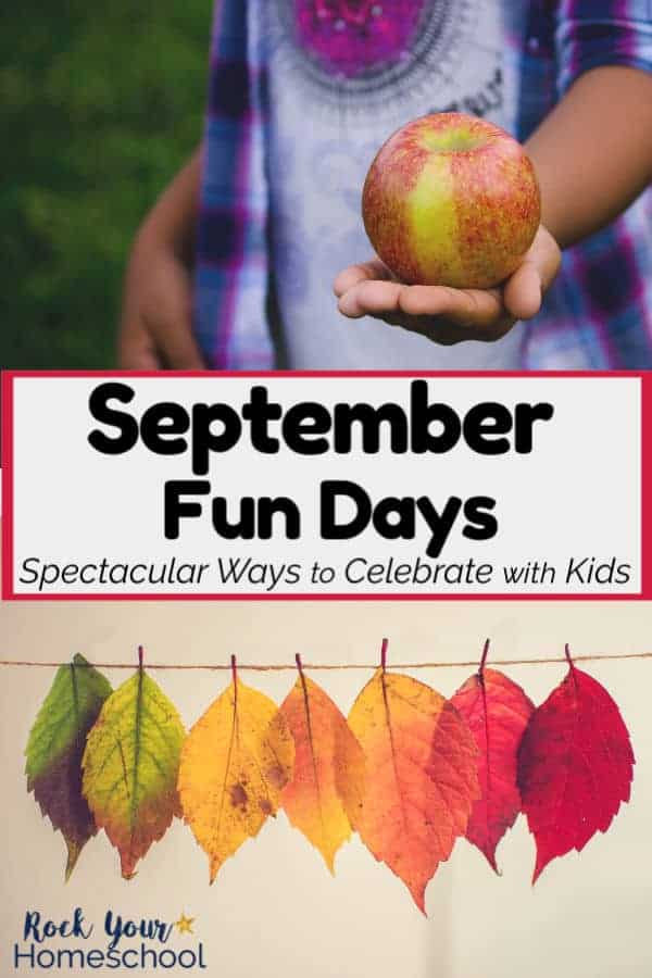 Child wearing purple plaid shirt is holding red apple in hand and colorful leaves hanging on a string for a variety of ways to celebrate September fun days