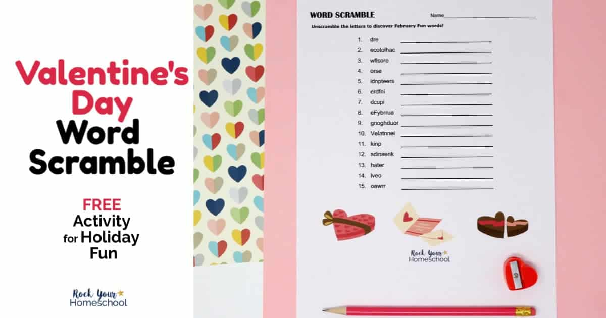 Your kids will love this fun & free Valentine's Day Word Scramble.