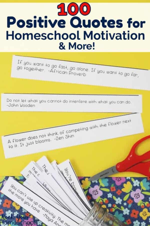 100 Positive Quotes for Powerful Homeschool Motivation