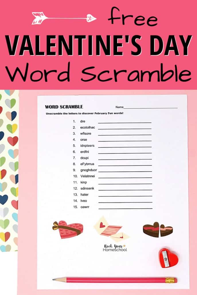 Valentine's Day word scramble with bright pink pencil & red heart-shaped pencil sharpener to feature the super holiday fun your kids will have with this free Valentine's Day printable activity