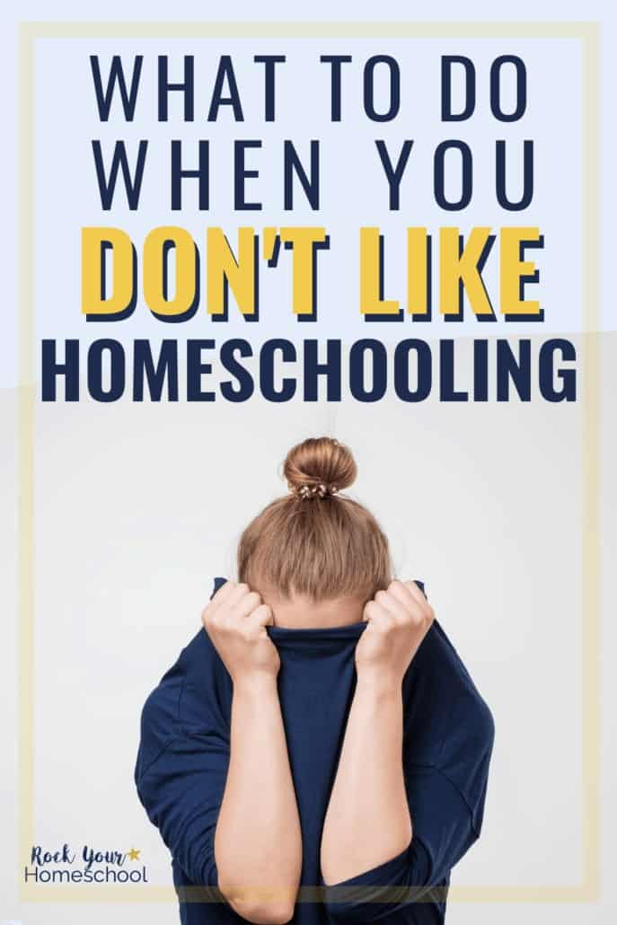 What to Do When You Don't Like Homeschooling