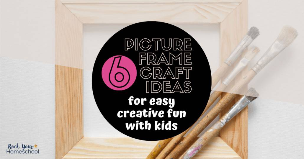 Check out these 6 picture frame craft ideas for easy creative fun with kids at home.