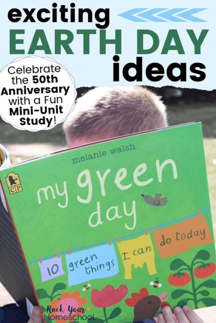 Exciting Earth Day Ideas for a Fun Mini-Unit Study & More