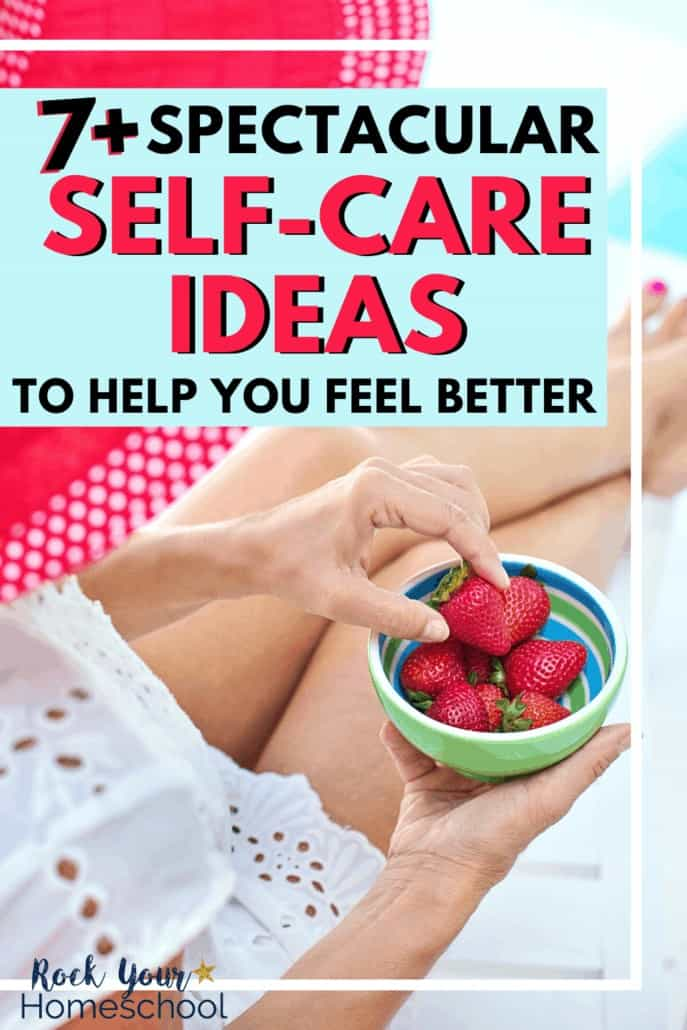 Woman wearing red & white polka dot sun hat & white sundress as she relaxed by pool with bowl of strawberries to feature the spectacular self-care ideas you'll find to help you feel better even when life is busy