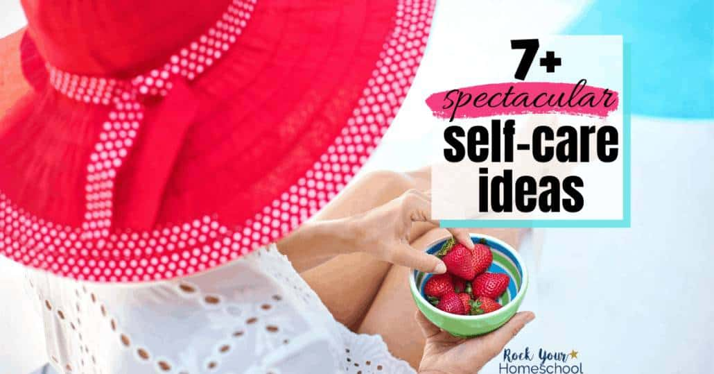 Discover how you can feel better, even when life is busy, with these 7+ spectacular self-care ideas, tips, & tricks.