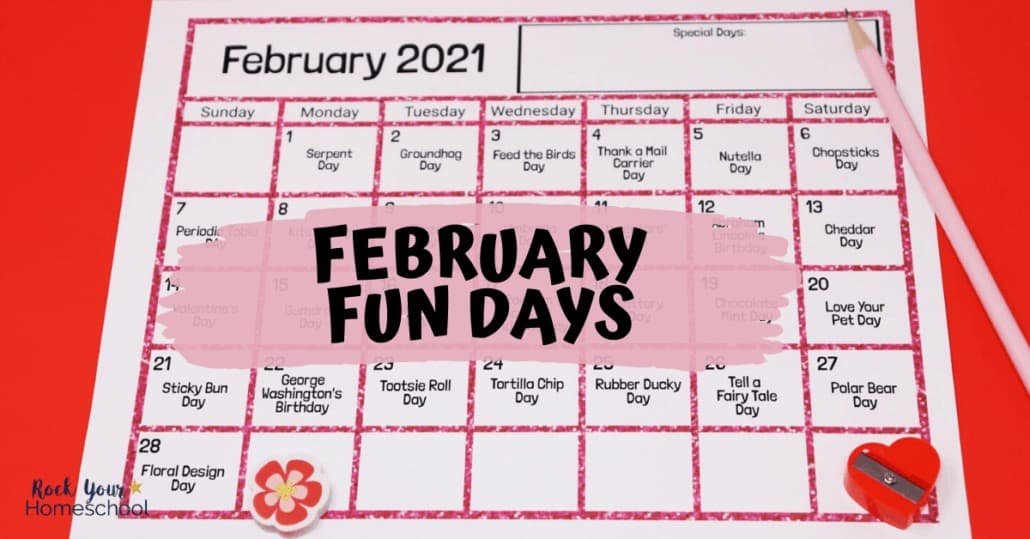 Your kids will have a blast with these February Fun Days & Activities.