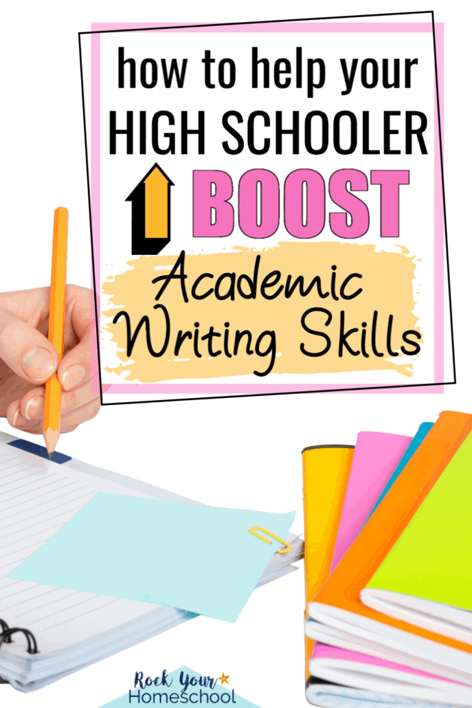 How to Help Your High Schooler Boost Academic Writing Skills