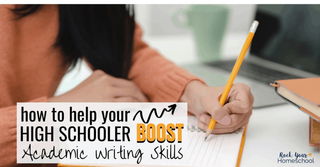 Get amazing tips & resource so you can help your high schooler boost academic writing skills.