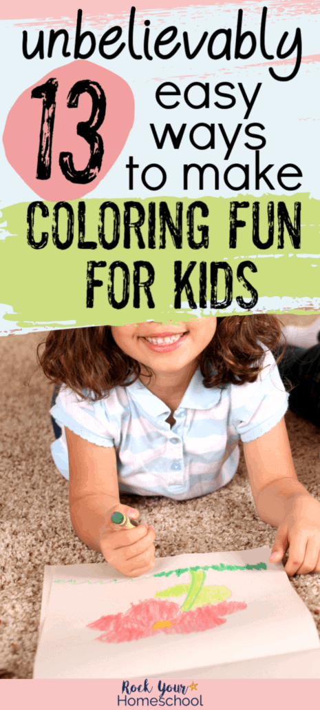 Girl smiling as she holds a crayon & colors a flower to feature how these 13 unbelievably easy ways to make coloring fun for kids can boost the experience & benefits.