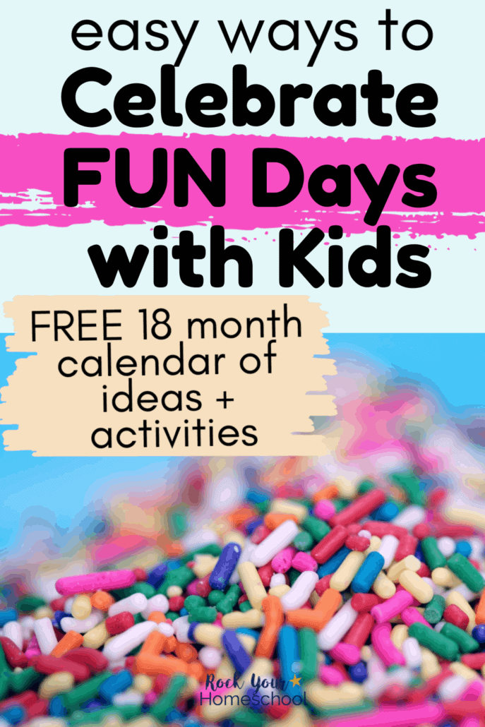 Pile of colorful sprinkles to feature the easy ways to celebrate fun days with kids using this free 18 month calendar of ideas & resources