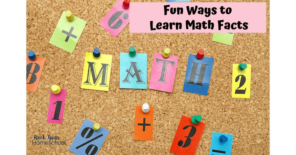Find fantastically fun ways to learn math facts.