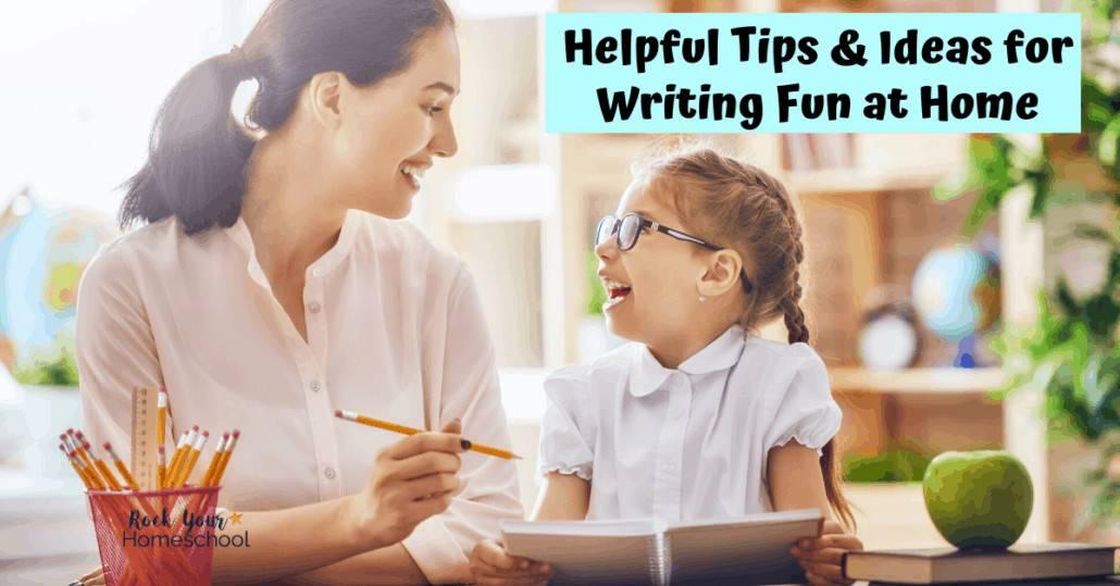 These helpful tips & ideas will help you make homeschool writing fun.