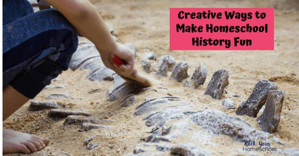 Check out these creative ways to make homeschool history fun for your kids.