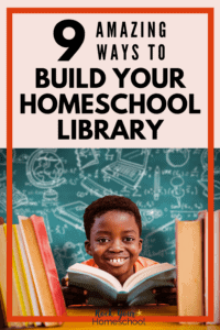Black boy smiling with a book in front of a chalkboard to feature 9 amazing ways to build your homeschool library