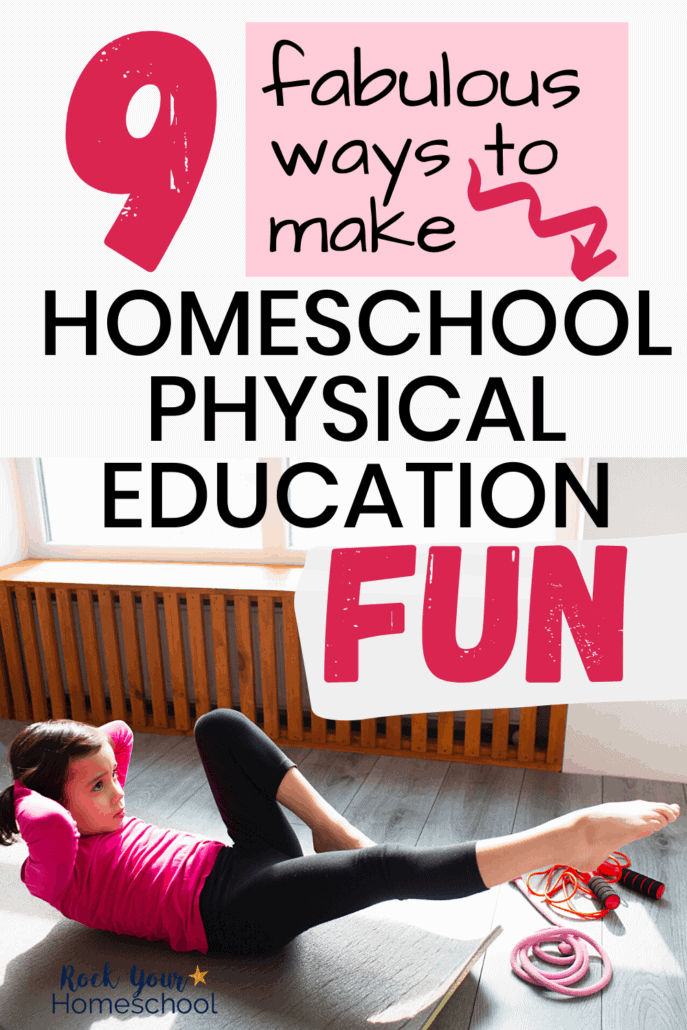 Girl working on abdominal exercises to feature how you can make homeschool physical education fun with these creative ideas & tips