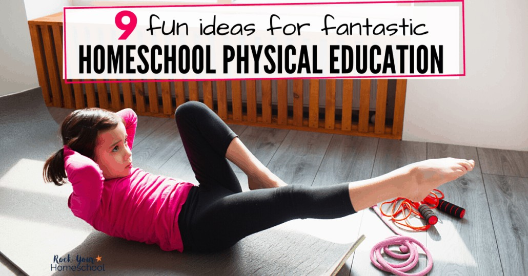 Your kids will have a blast with these 9 fantastic ways to make homeschool physical education fun.