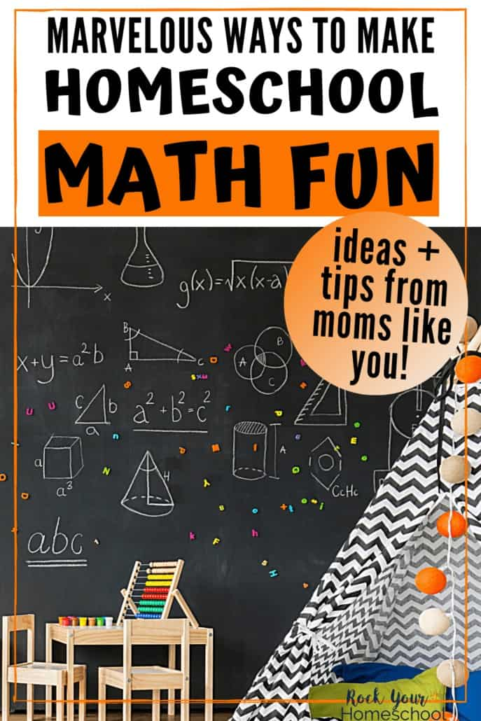 Marvelous Ways to Make Homeschool Math Fun