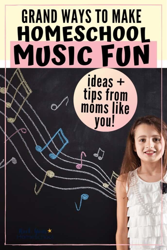 Grand Ways to Make Homeschool Music Fun