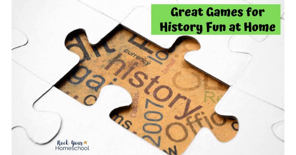 Games are a fantastic way to make homeschool history fun.