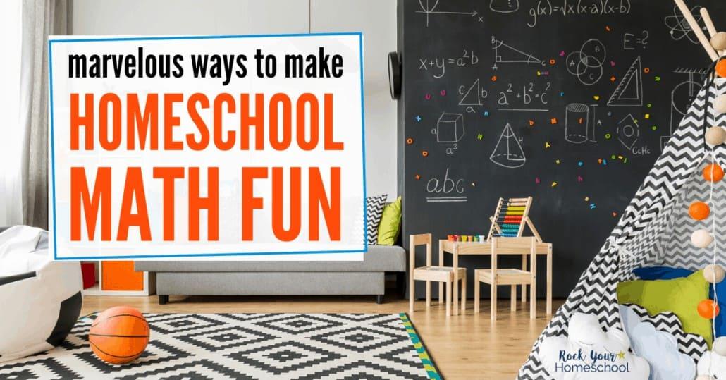 Get incredible ideas & inspiration for creative ways to make homeschool math fun.