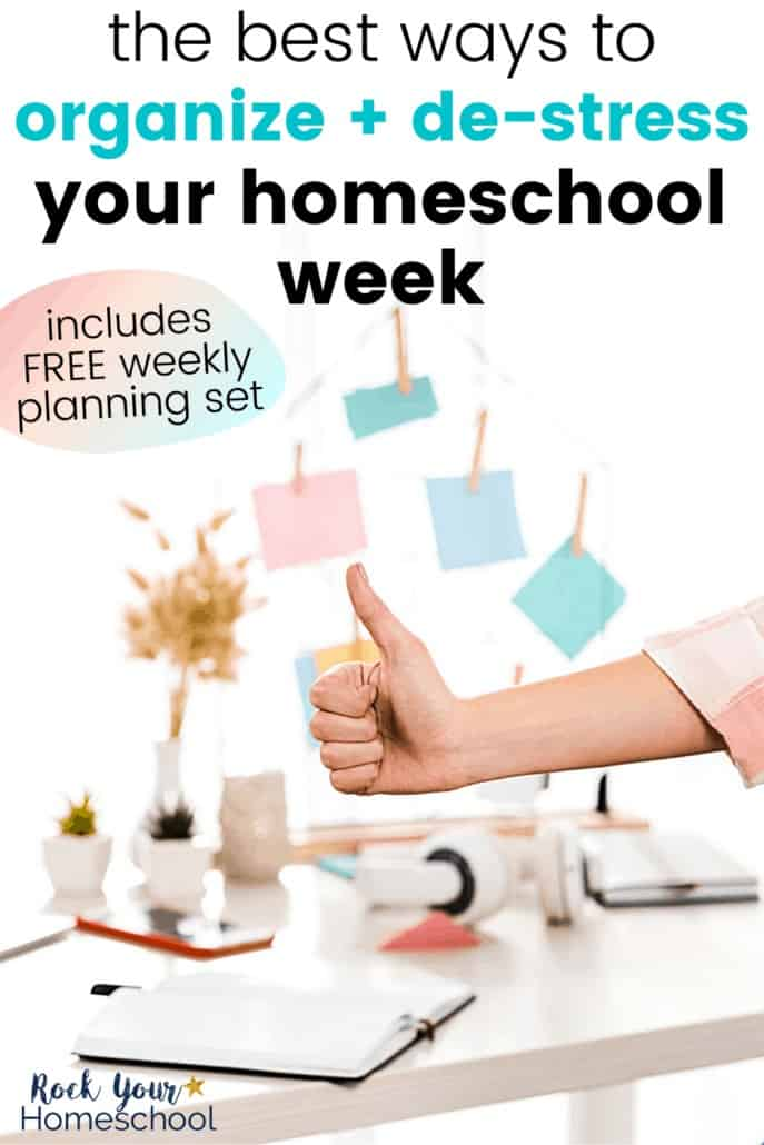 Woman giving thumbs up in front of her organized desk to feature how you can use these terrific tips & ideas to organize & de-stress your homeschool week