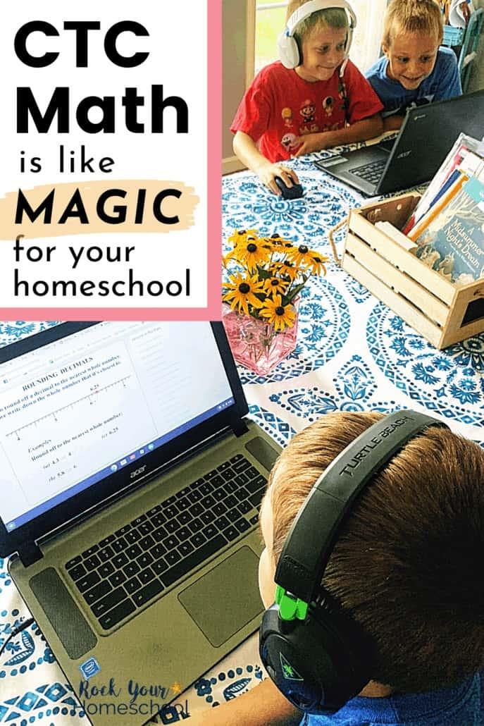 5 Amazing Ways CTCMath is Like Magic in Your Homeschool