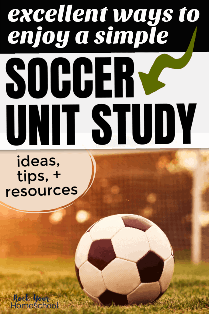 Soccer ball on grass in front of goal to feature the excellent ways to enjoy a simple soccer unit study with your kids