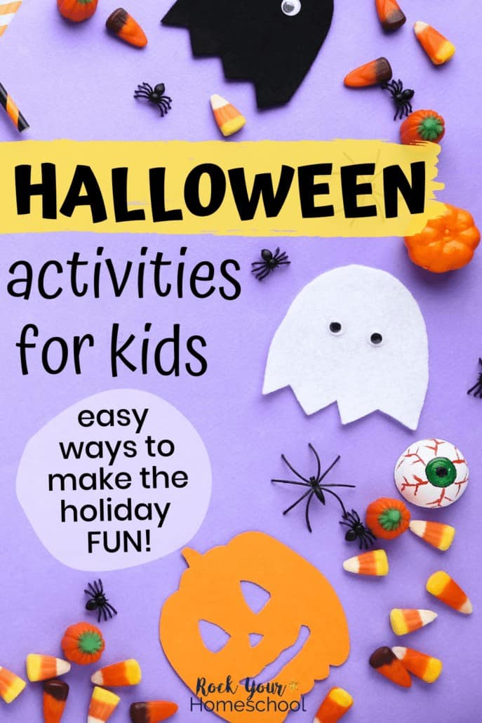 Excellent Halloween Activities for Kids for Fantastic Holiday Fun