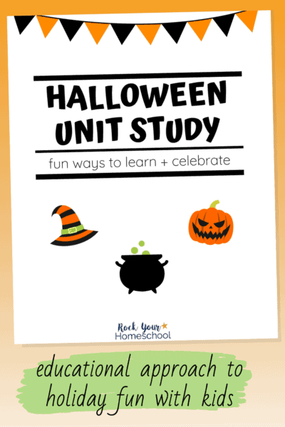 Halloween unit study cover with witch hat, jack o' lantern, and cauldron to feature the excellent learning fun you can add to your holiday celebration with this Halloween unit study