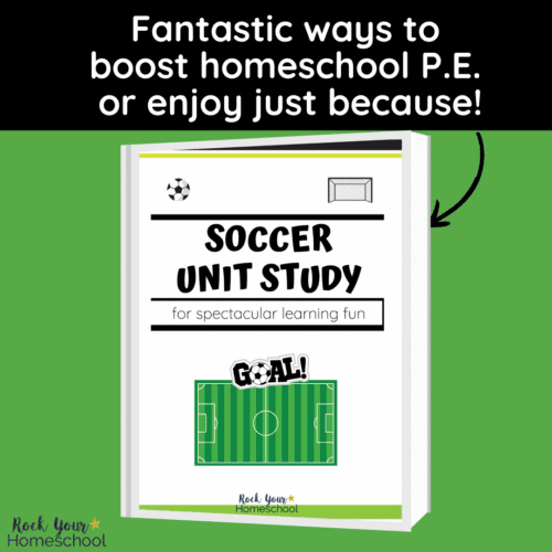 This soccer unit study will help you boost your homeschool P.E. or enjoy just because you want to learn about the amazing sport of soccer.