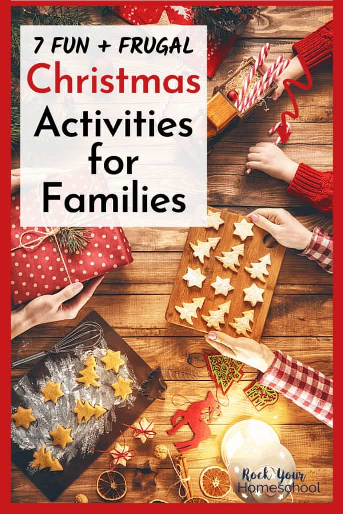 7 Frugal & Fun Christmas Activities for Families