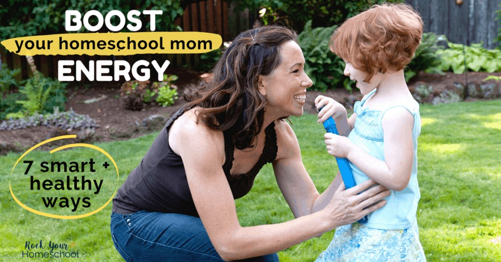 Boost your homeschool mom energy with these 7 smart & healthy ideas & tips.