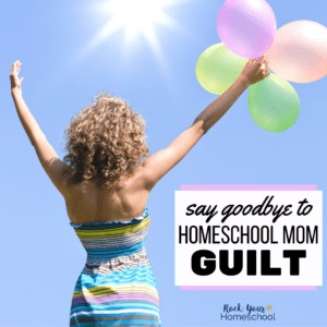 Don't let homeschool mom guilt get in the way of enjoying homeschool life! Find out how you can use my secret way to let it go.