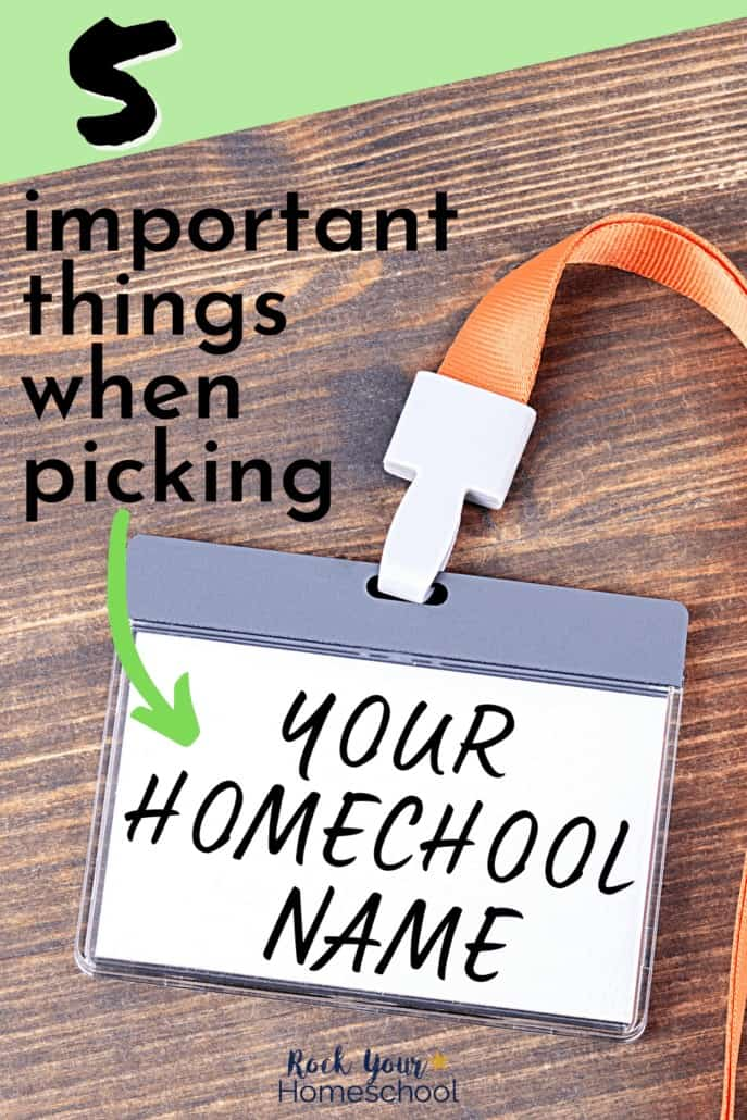Name tag with Your Homeschool Name on it to feature how these 5 important things are essential to consider when you pick a homeschool name