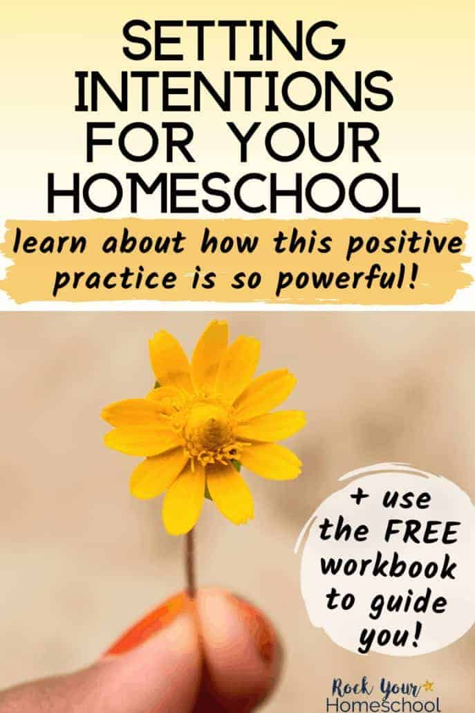 Why Setting Intentions is So Powerful for Your Homeschool