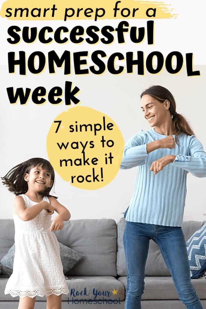 7 Smart & Simple Ways to Prep for a Successful Homeschool Week