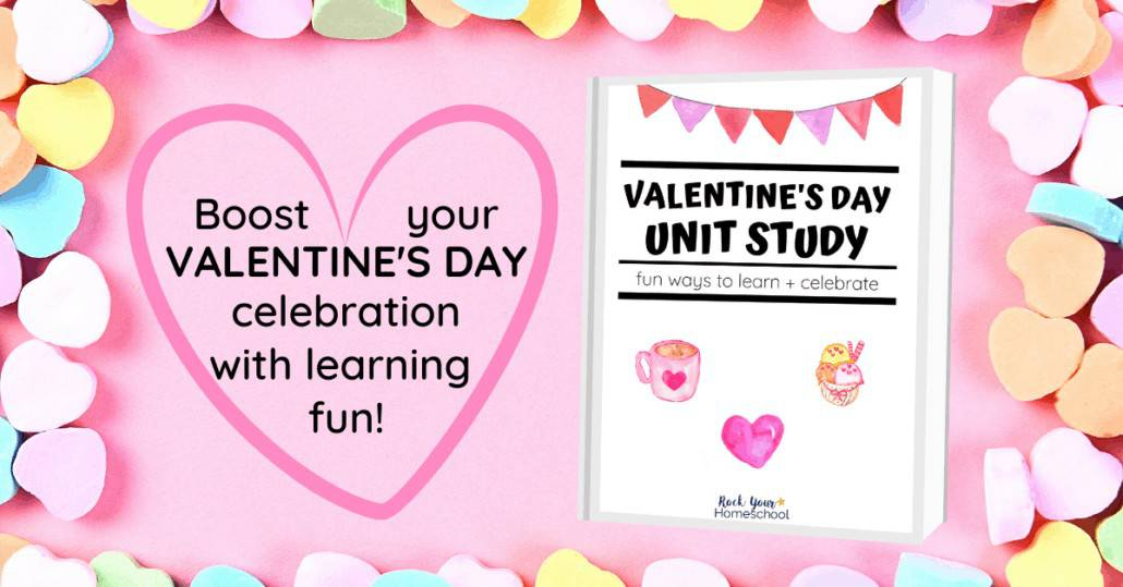 Boost your holiday celebration with this Valentine's Unit Study that's packed with activities & resources to make it fun.