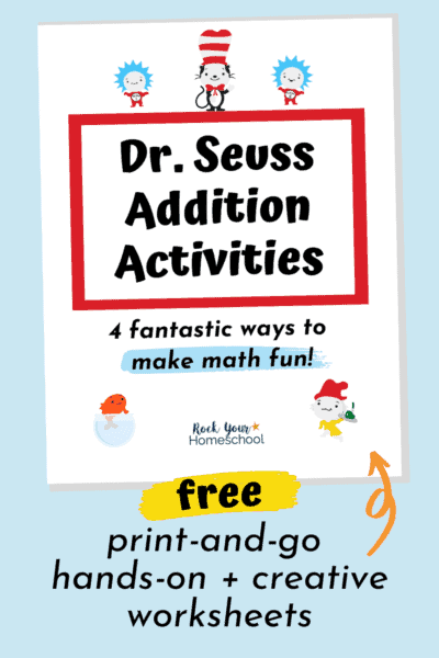Dr. Seuss Addition Activities cover to feature the 4 addition activities your kids can use for hands-on & creative math fun